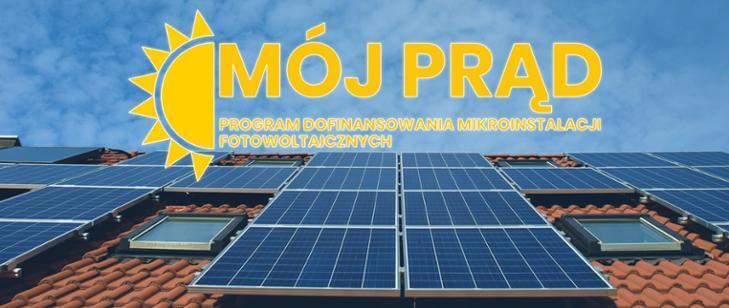 """Program """"Mój Prąd"""" - dofinansowanie na fotowoltaikę"""